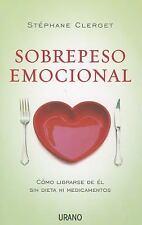 Sobrepeso emocional (Spanish Edition)