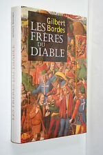 LES FRERES DU DIABLE par GILBERT BORDES