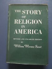 The Story of Religion in America revised and enlarged edition William Warren Swe