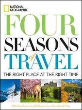 Four Seasons of Travel: 400 of the World's Best Destinations in Winter, Spring,