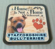 Una casa non è una casa senza un Staffordshire Bull Terrier-Drink Coaster