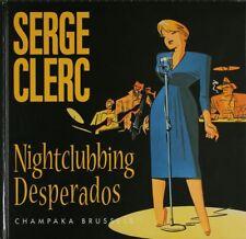 BD occasion  Nightclubbing Desperados Champaka