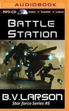 Star Force: Battle Station 5 by B. V. Larson (2015, MP3 CD, Unabridged)