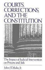 Courts, Corrections, and the Constitution: The Impact of Judicial-ExLibrary