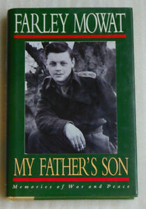 My Fathers Son Memories War Peace Farley Mowat 1992 HC Memoir Letters Family
