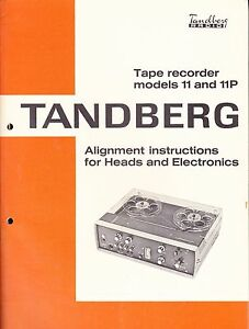 TANDBERG ALIGNMENT INSTRUCTIONS  FOR MODELS 11 & 11P TAPE RECORDERS