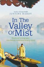 In the Valley of Mist: Kashmir's Long War - One Family's Extraordinary Story,Ju