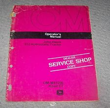 John Deere 312  Lawn Tractor Operators Manual OM-M81656  C7  Used