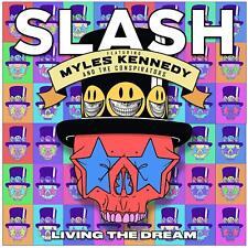 Myles Slash Feat Kennedy and The Conspirators - Living The Dream Vinyl Lp2