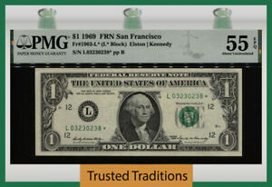 TT FR 1903-L* (L* BLOCK) 1969 $1 FRN SAN FRANCISCO PMG 55 EPQ ABOUT UNCIRCULATED
