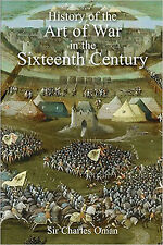 Sir Charles Oman's The History of the Art of War in the Sixteenth Century