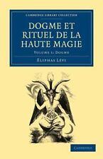 Dogme Et Rituel de La Haute Magie - Volume 1 (Paperback or Softback)