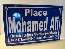 Réplique Plaque de rue boxe boxeur Mohamed  ALI  Personnalisation  possible