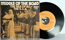 """7"""" Vinyl MIDDLE OF THE ROAD - The Talk Of All The U.S.A."""