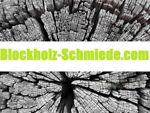 Blockholz-Schmiede