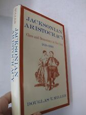 1st President Jackson 1967 New York Upper Class Aristocracy Social Divisions