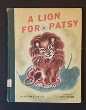 A Lion For Patsy 1947 illus. Vera Neville Rare