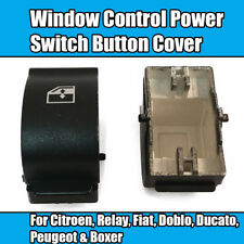 1x Window Switch Button Cover For Citroen Relay Fiat Doblo Ducato Peugeot Boxer