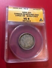 1899 Canada Newfoundland Silver 20 Cents -Large 99- ANACS VG 8 DETAILS