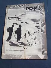 le P.O. 1937 49 VOUVRAY PUYMORENS SUPERBAGNèRES CAUTERETS MONT-LOUIS TRéLAZé