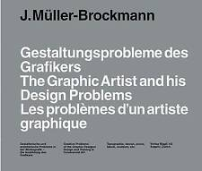 The Graphic Artist and His Design Problems by Josef Mueller-Brockmann (Hardback, 2003)