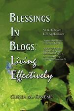 Blessings in Blogs: Living Effectively: 50 Bible-Based Life Applications (Paperb