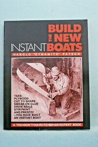 "Build the New Instant Boats - Harold ""Dynamite"" Payson - Softbound"