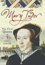 Mary Tudor: The First Queen, 0749951443, New Book
