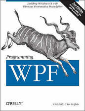 Programming WPF: Building Windows UI with Windows Presentation Foundation, Good