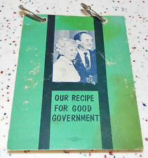 Our Recipe for Good Government Recipes for a Tasteful Campaign Hubert Humphrey