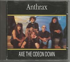 ANTHRAX - Axe the odeon down - CD 1990 NEAR MINT CONDITION
