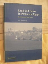 Land & Power in Ptolemaic Egypt J G Manning 2003 1st Ed & DJ NOT ex-library