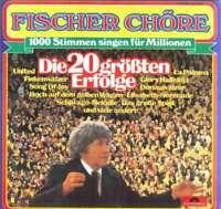 Fischer Chöre Die 20 Größten Erfolge LP Album Vinyl Schallplatte 142874