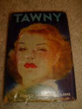 Tawny by Donald Henderson Clarke - 1946 HC/DJ