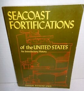 BOOK Seacoast Fortification of the United States op 1979 pb Ed