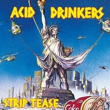 CD ACID DRINKERS Strip Tease / remastered
