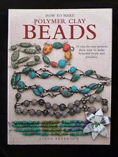 How to Make Polymer Clay Beads by Linda Patterson SALE NEW SLIGHTLY IMPERFECT