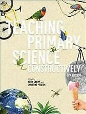 Teaching Primary Science Constructively with Student Resource Access 12 Month...
