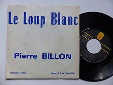 PIERRE BILLON Le loup blanc 50018 PROMO