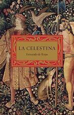 Vintage Espanol: La Celestina by Fernando de Rojas (2010, Paperback)