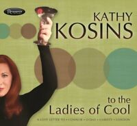 Kathy Kosins - To The Ladies of Cool [CD]