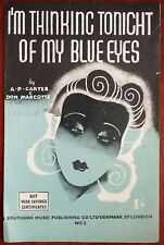 I'm Thinking Tonight of My Blue Eyes by A. P. Carter & Don Marcote – Pub. 1942