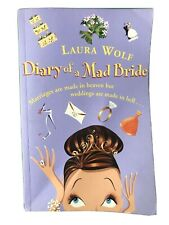 The Diary of a Mad Bride by Laura Wolf (Paperback, 2001)
