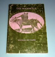 Signed by MICHAEL McCLURE THE MAMMALS 1972 Poetry Hippie Beat Poet psychedelic