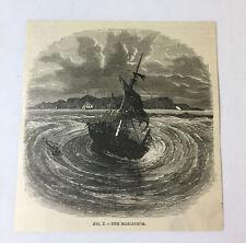 1885 magazine engraving ~ THE MAELSTROM Whirlpool