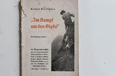 20283 Helmut Kretschmer Im Kampf um den Gipfel Bergsteiger Ski Fahrer Buch 1934