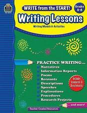 NEW Write from the Start! Writing Lessons Grd 6-8 by Kristine Brown