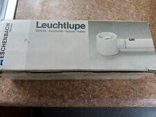 Eschenbach Leuchtlupe magnification lamp