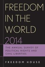 Freedom in the World 2014: The Annual Survey of Political Rights and-ExLibrary