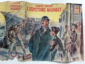 L'ISPETTORE MAIGRET  , GEORGES SIMENON,  1947,  MONDADORI EDITORE PRIMA EDIZIONE